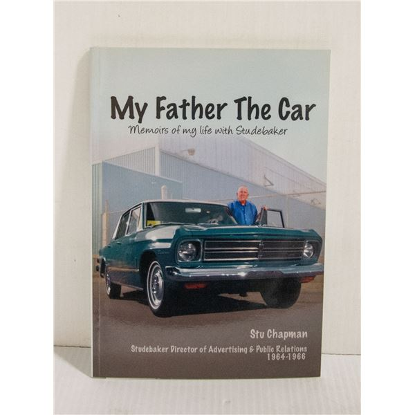 """""""MY FATHER THE CAR"""" BY STU CHAPMAN"""