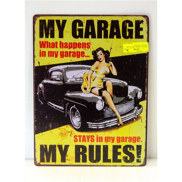 """ANTIQUE LOOKING """"MY GARAGE, MY RULES"""" TIN SIGN"""