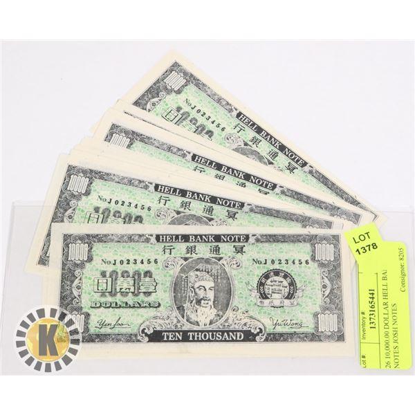 26 10,000.00 DOLLAR HELL BANK NOTES JOSH NOTES