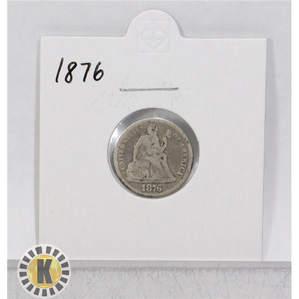 1876 SILVER USA ONE DIME SEATED LIBERTY COIN