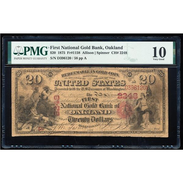 1875 $20 First National Gold Bank Oakland, CA CH# 2248 National Note PMG Very Good 10