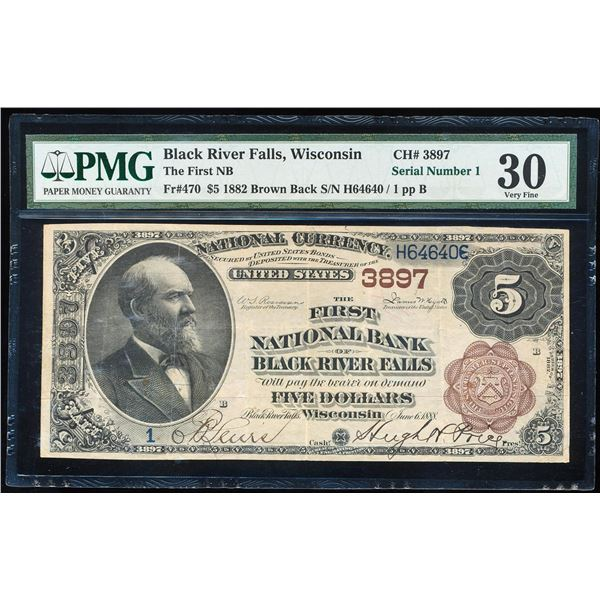 Serial # 1 - 1882BB $5 Black River Falls, WI CH# 3897 National Note PMG Very Fine 30
