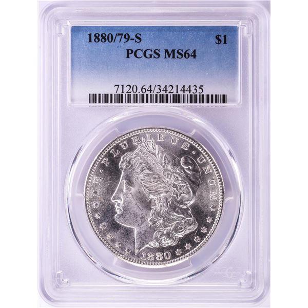 1880/79-S $1 Morgan Silver Dollar Coin PCGS MS64