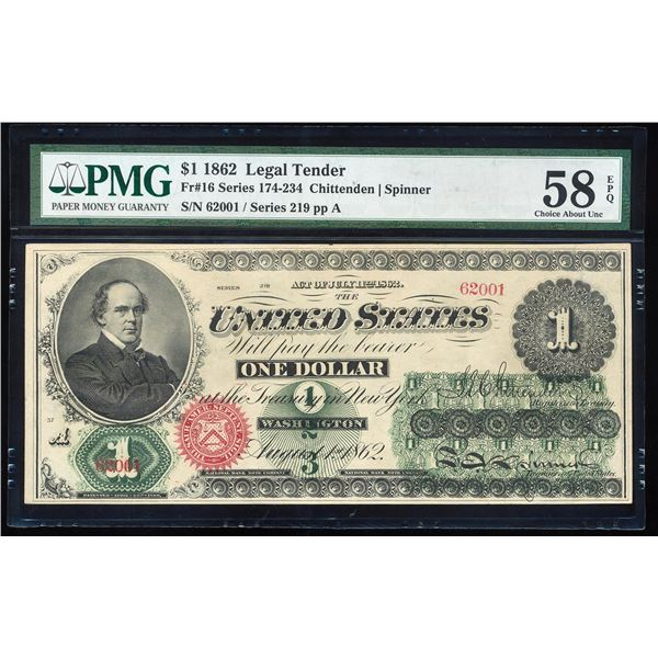 1862 $1 Legal Tender Note Fr.16 PMG Choice About Uncirculated 58EPQ