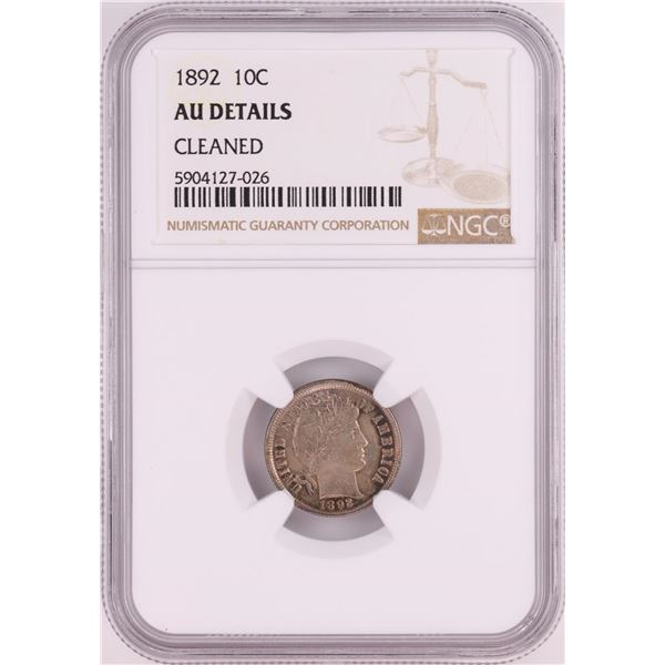 1892 Barber Dime Coin NGC AU Details