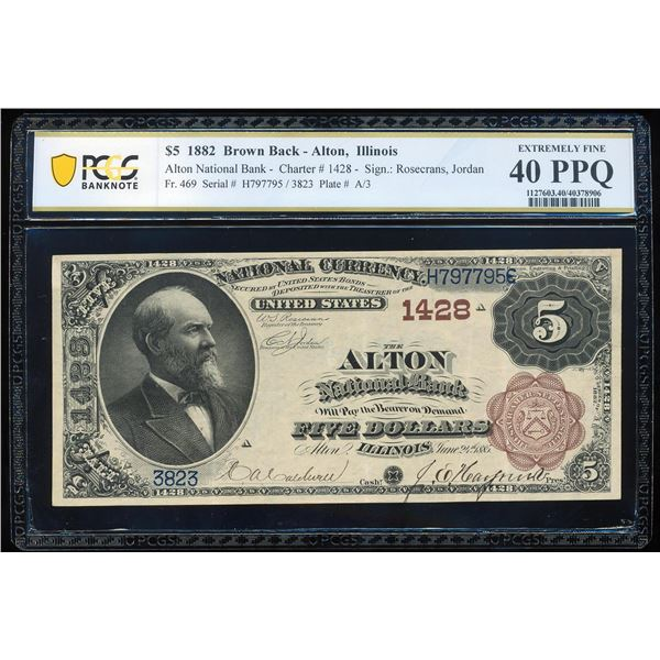 1882BB $5 Alton, IL CH# 1428 National Bank Note PCGS Extremely Fine 40PPQ