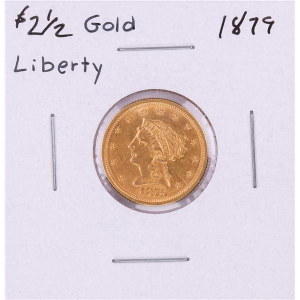 1879 $2 1/2 Liberty Head Quarter Eagle Gold Coin