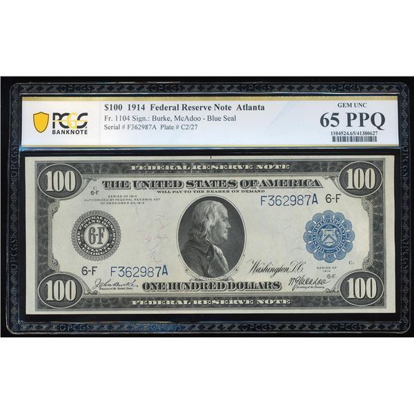 1914 $100 Federal Reserve Note Atlanta Fr.1104 PCGS Gem Uncirculated 65PPQ