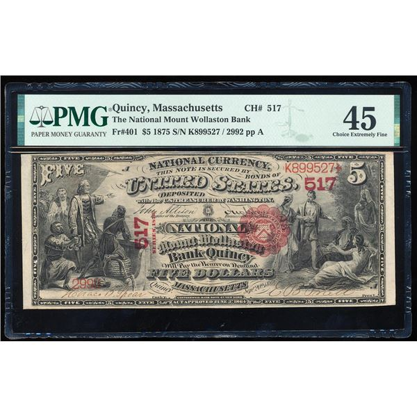 First Charter 1875 $5 Mount Wollaston Bank Quincy, MA CH# 517 National Note PMG XF45