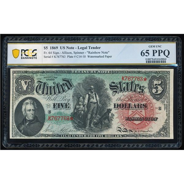 1869 $5 Rainbow Woodchopper Legal Tender Note Fr.64 PCGS Gem Uncirculated 65PPQ