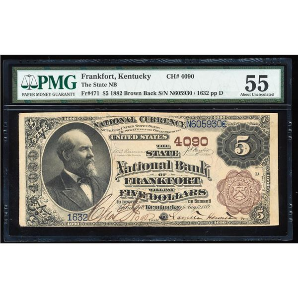 1882BB $5 Frankfort, KY CH# 4090 National Note PMG About Uncirculated 55