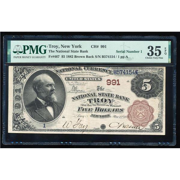 Serial # 1 - 1882BB $5 Troy, NY CH# 991 National Note CH# 991 PMG Ch. Very Fine 35EPQ