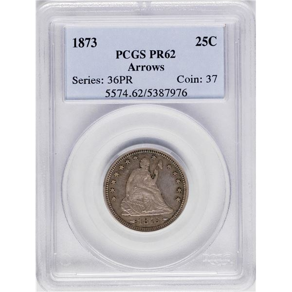 1873 Proof Seated Liberty Quarter Coin PCGS PR62 Arrows