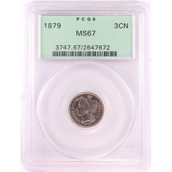 1879 Three Cent Nickel Coin PCGS MS67 Old Green Holder