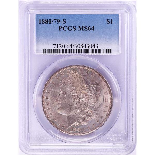 1880/79-S $1 Morgan Silver Dollar Coin PCGS MS64 Nice Toning
