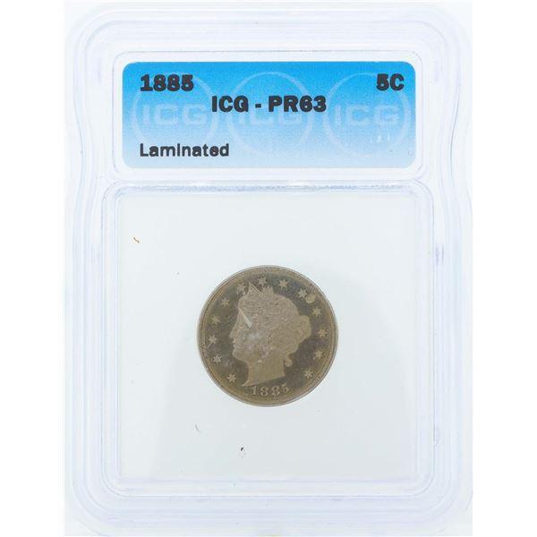 1885 Liberty Head Proof Nickel Coin ICG PR63 Laminated
