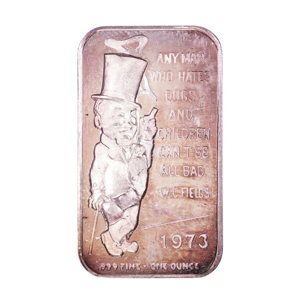 1973 W.C. Fields Ceeco 1oz .999 Fine Silver Art Bar