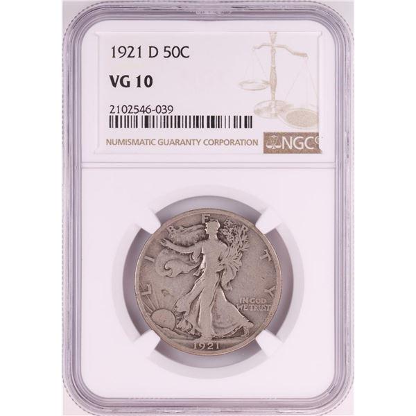 1921-D Walking Liberty Half Dollar Coin NGC VG10