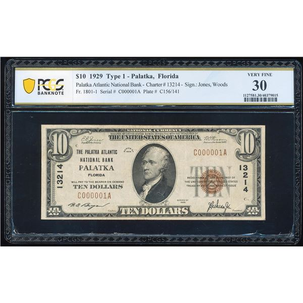 Serial # 1 - 1929 $10  Palatka, Florida CH# 13214 National Note PCGS Very Fine 30