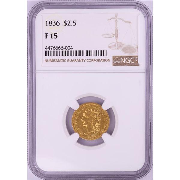 1836 $2 1/2 Classic Head Quarter Eagle Gold Coin NGC F15
