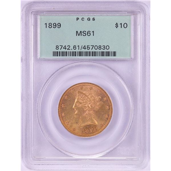 1899 $10 Liberty Head Eagle Gold Coin PCGS MS61 Old Green Holder