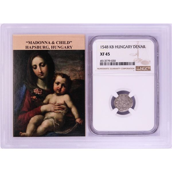 1548 KB Hungary Denar 'Madonna and Child' Coin NGC XF45 w/ Story Box