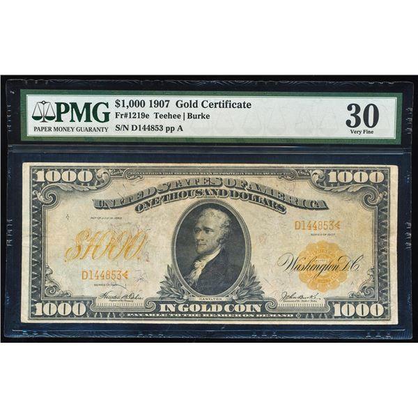 1907 $1,000 Gold Certificate Note Fr.1219e PMG Very Fine 30