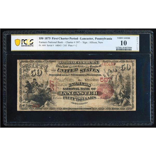 First Charter 1875 $50 NB of Lancaster, PA CH# 597 National Note PCGS Very Good 10