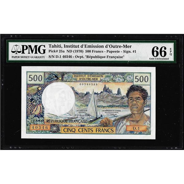 1970 Tahiti Institut D Emission D Outre-Mer 500 Francs Note Pick# 25a PMG Gem Uncirculated 66EPQ