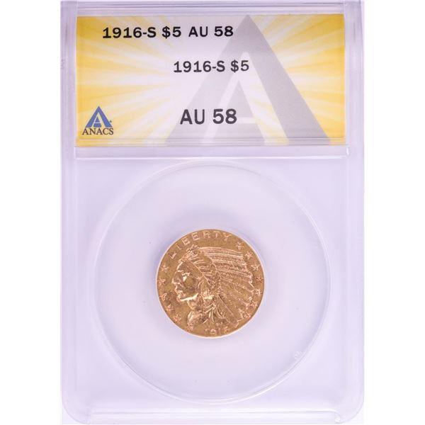 1916-S $5 Indian Head Half Eagle Gold Coin ANACS AU58