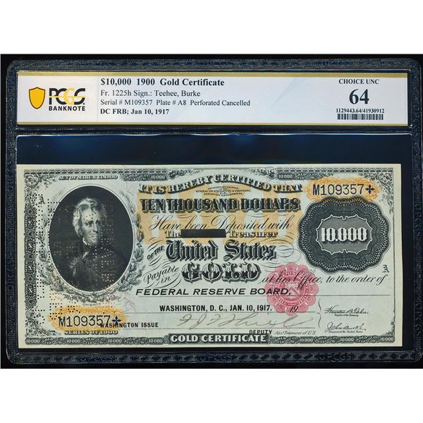 1900 $10,000 Gold Certificate Note Fr.1225h PCGS Choice Uncirculated 64
