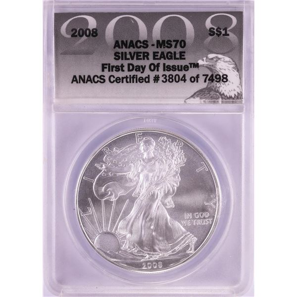 2008 $1 American Silver Eagle Coin ANACS MS70 First Day of Issue