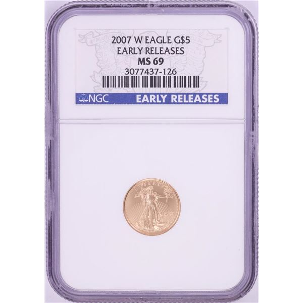 2007-W $5 American Gold Eagle Coin NGC MS69 Early Releases