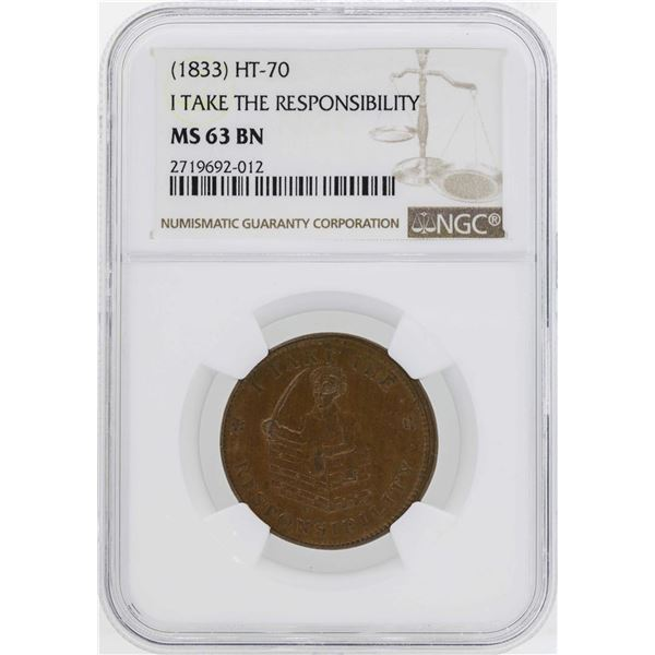 1833 I Take Responsibility Hard Times Token HT-70 NGC MS63BN