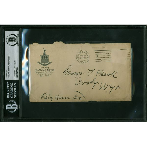 "William Cody ""Buffalo Bill"" Signed 4.75x6.75 Handwritten Envelope (Beckett Slabbed)"