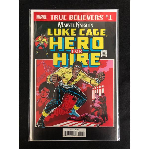 TRUE BELIEVERS #1 MARVEL KNIGHTS LUKE CAGE, HERO FOR HIRE (MARVEL COMICS)