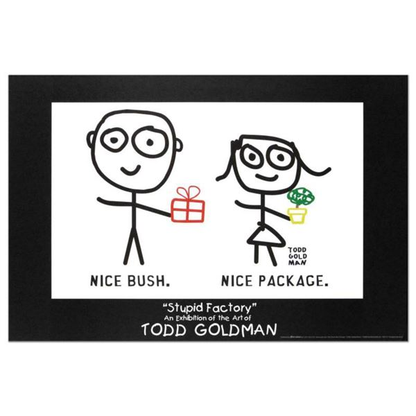 """""""Nice Package. Nice Bush."""" Collectible Lithograph (36"""" x 24"""") by Renowned Pop Artist Todd Goldman."""