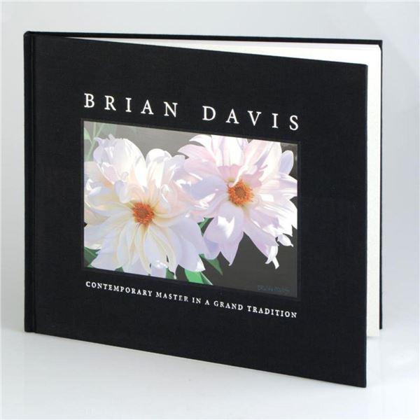 "Brian Davis, ""Contemporary Master in a Grand Tradition"" Fine Art Book, Celebrating the Artist's Flor"