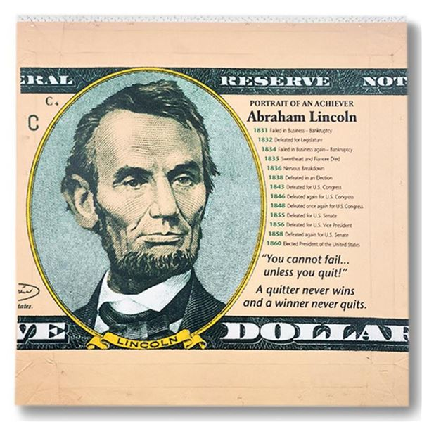 """Steve Kaufman (1960-2010) """"Abraham Lincoln, Portrait of an Achiever"""" Hand Signed and Numbered Limite"""