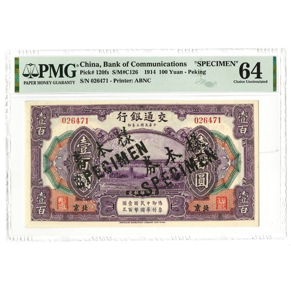 "Bank of Communications. 1914. 100 Yuan ""Peking Branch"" Specimen Note."