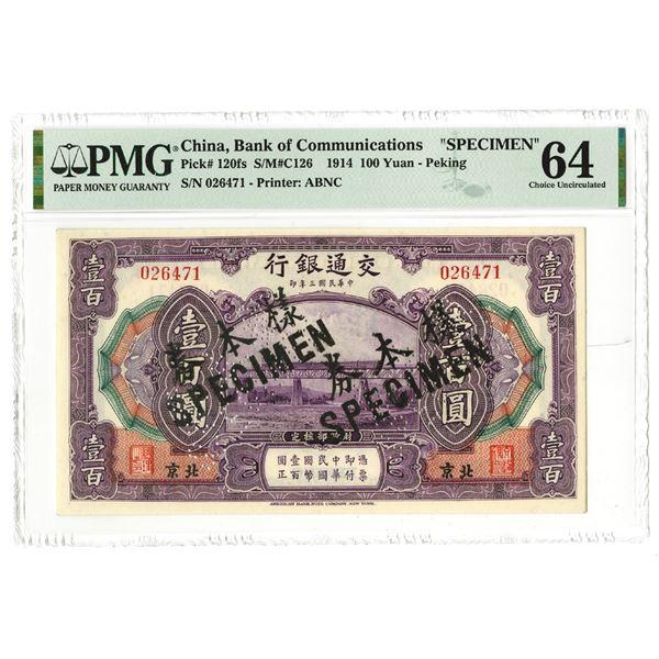 "Bank of Communications. 1914. 100 Yuan ""Peking Branch"" Specimen Note."