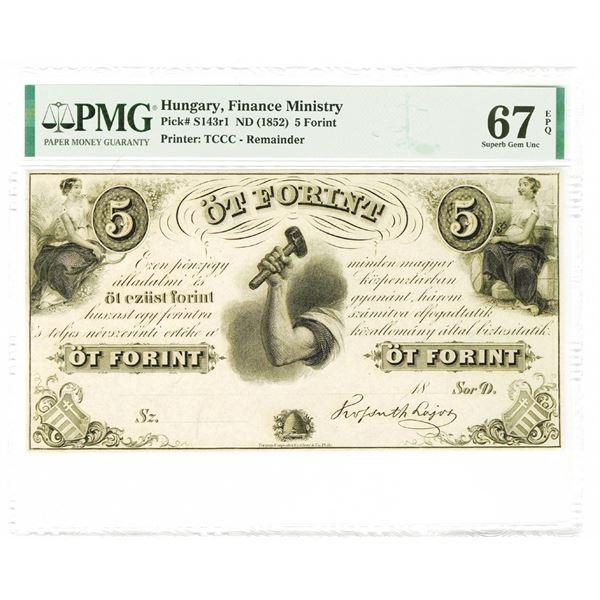 Hungary. Finance Ministry ND (1852) 5 Forint PMG Superb Gem Unc 67 EPQ.