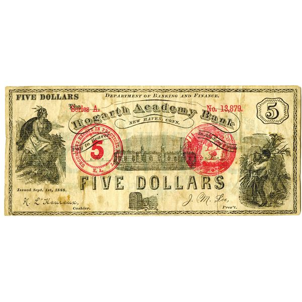 Hogarth Academy Bank (New Haven, CT), 1888 $5 College Currency.