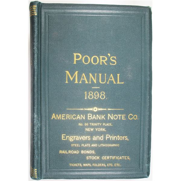 Poor's Manual of the Railroads of the United States, 1898 Edition.