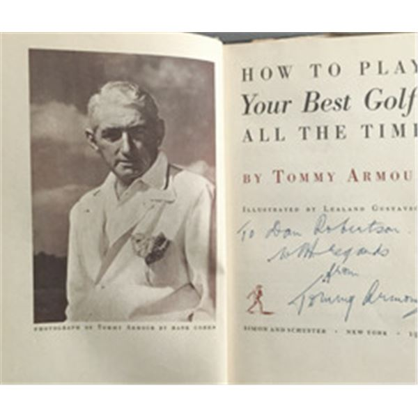 How To Play Your Best Golf All The Time by Tommy Armour Autographed Book.