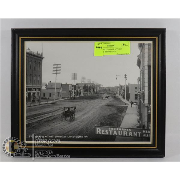 OLD PHOTO EJASPER AVE BY EARNEST BROWN 1903 CITY OF EDMONTON ARCHIVES AUTHENTICATION ON BACK