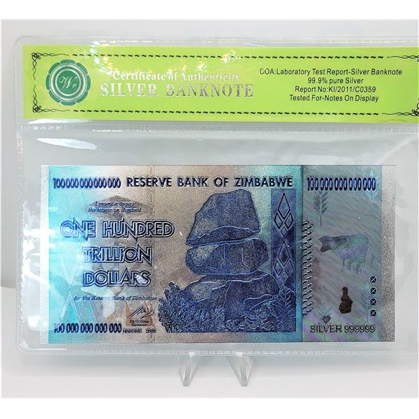 4)  SILVER COLORIZED FOIL 100 TRILLION DOLLAR ZIMBABWE BANK NOTE & COA (NOT LEGAL TENDER).  COLLECTA