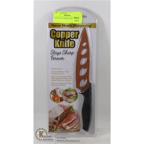 NEW STAYS SHARP COPPER KNIFE