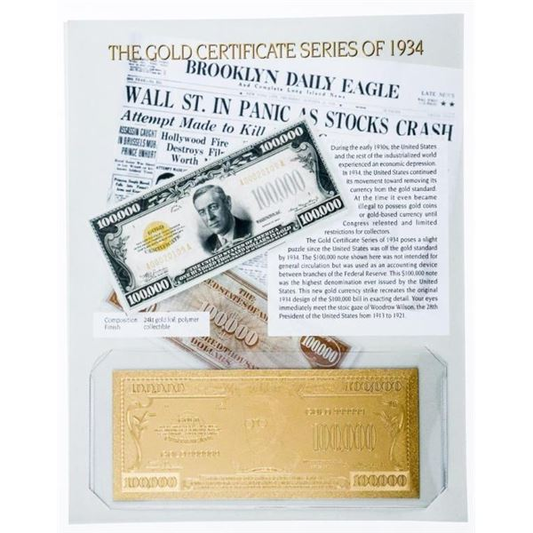 USA Gold Certificate Series of 1934  $100,000.00 24 KT Gold Gilded w. 8 x 10  Giclee Art Card