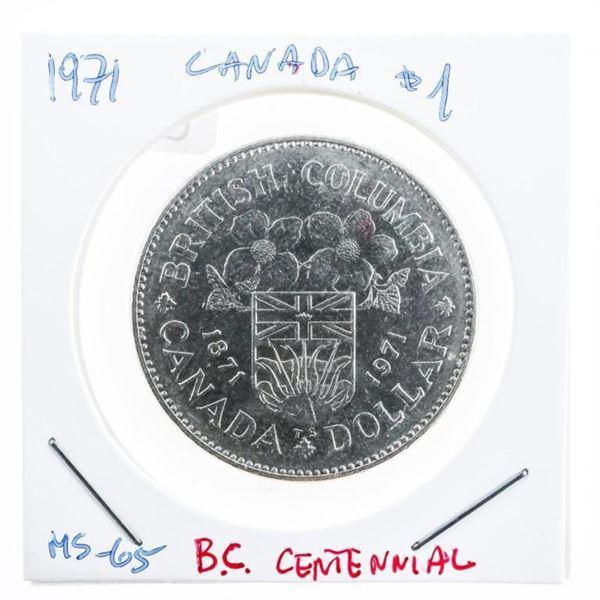 Canada 1971 BC Centennial Commerative Dollar  MS 65 (10b -mxr)